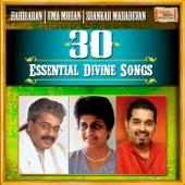 30 Essential Divine Songs - Shankar Mahadevan, Uma Mohan & Hariharan