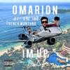 I'm Up (feat. Kid Ink & French Montana) - Single