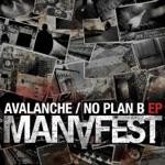 Avalanche/No Plan B EP