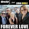 Forever Love (feat. Lidia Buble) - Single, Directia 5