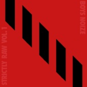Boys Noize Presents Strictly Raw, Vol. 1 cover art