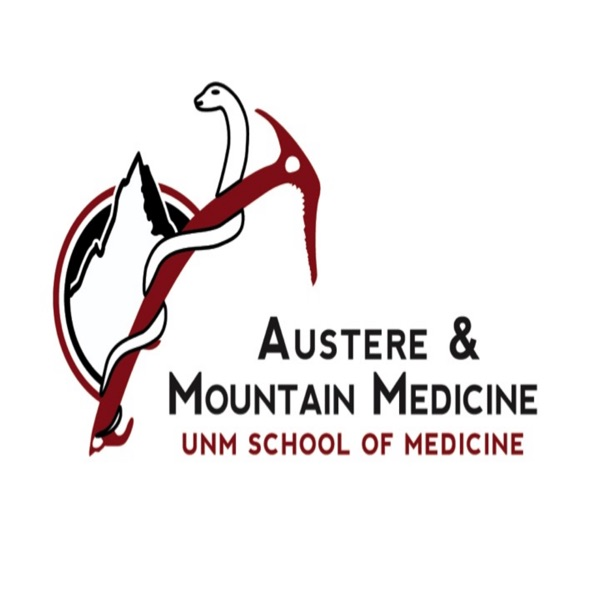 MountainMed Podcast & Blog - UNM Austere and Mountain Medicine