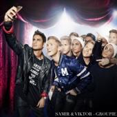 Samir & Viktor - Groupie bild