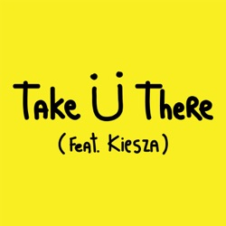 JACK U! - Take U! There