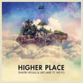Higher Place (feat. Ne-Yo) - Single
