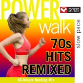 Power Walk - 70's Hits Remixed (60 Min Non-Stop Workout Mix)