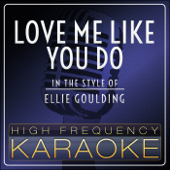 [Download] Love Me Like You Do (In the Style of Ellie Goulding) [Karaoke Version] MP3