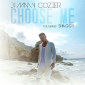 Choose Me (feat. Shaggy) - Jimmy Cozier