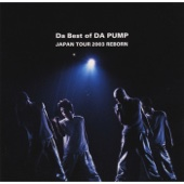 Com'on! Be My Girl! (Da Best of DA PUMP JAPAN TOUR 2003 REBORN)