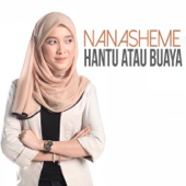 Download Lagu MP3 Nanasheme - Hantu Atau Buaya