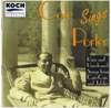 Cole Sings Porter: Rare and Unreleased Songs from Can-Can and Jubilee, Cole Porter
