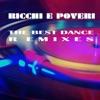 The Best Dance Remixes, Ricchi & Poveri