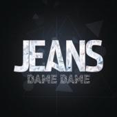 Dame, Dame (En Vivo) - Jeans