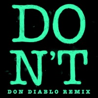 Don't (Don Diablo Remix) - Single - Ed Sheeran