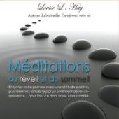 Méditations du réveil et du sommeil - Louise L. Hay