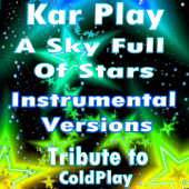 A Sky Full of Stars (Instrumental Mix) - Kar Play