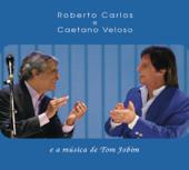 Roberto Carlos e Caetano Veloso e a Música de Tom Jobim (Ao Vivo)