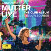 Anne-Sophie Mutter - The Club Album (Live From Yellow Lounge)  artwork