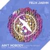 Felix Jaehn - Ain't Nobody (Loves Me Better) [feat. Jasmine Thompson] artwork