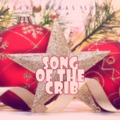 Song of the Crib - 50 Christmas Songs
