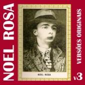 Noel Rosa: Versões Originais, Vol. 3