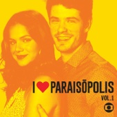 I Love Paraisópolis, Vol. 1