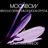Moonbow - Bishoujo Senshi Sailor Moon Crystal