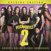 Pitch Perfect 2: Special Edition (Original Motion Picture Soundtrack) - Various Artists Cover Art