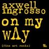 On My Way (Fine Art Remix) - Single, Axwell Λ Ingrosso