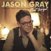Glow in the Dark - Jason Gray