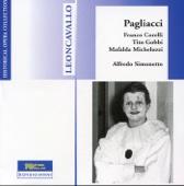 Leoncavallo: Pagliacci (Recordings 1954) - Mafalda Micheluzzi, Franco Corelli, Tito Gobbi, Mario Carlin, Lino Puglisi, Alfredo Simonetto, Orchestra Sinfonica Nazionale della RAI & Coro de Milano della RAI