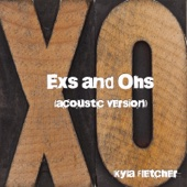 Exs and Ohs (Acoustic Version)