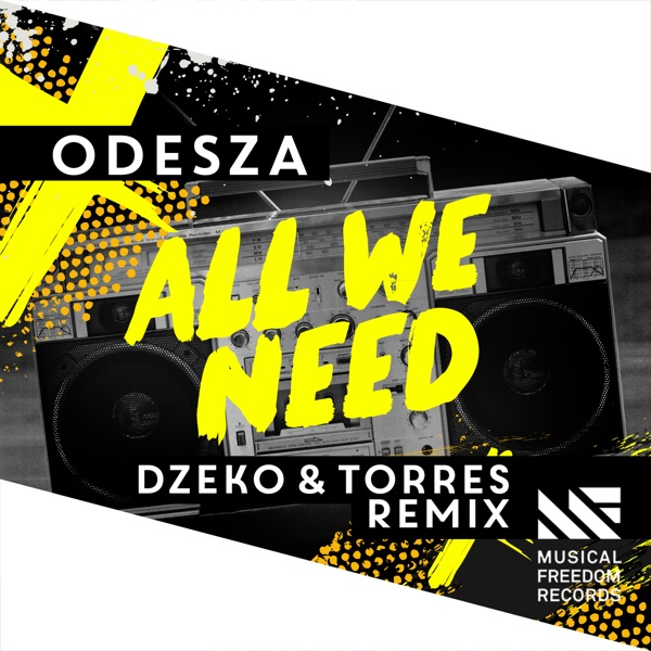 All We Need feat Shy Girls Dzeko  Torres Remix - Single ODESZA CD cover