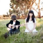 Little Bird (Deluxe)