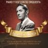 Piano y voz con su orquesta, Agustín Lara