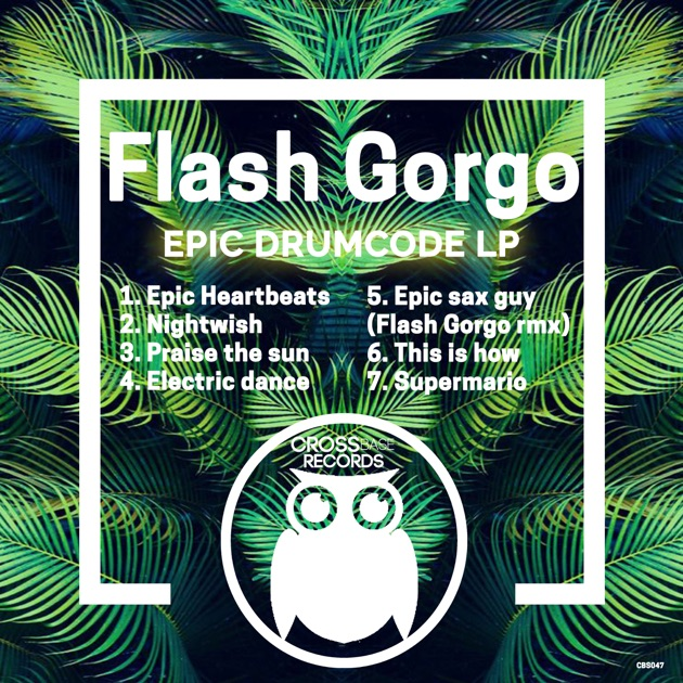 Epic Sax Guy (Flash Gorgo Remix) - Flash Gorgo