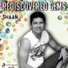 Rediscovered Gems Shaan
