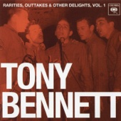 Rarities, Outtakes & Other Delights, Vol. 1 (Remastered) - Tony Bennett