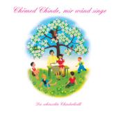 Chömed Chinde, mir wänd singe - Die schönschte Chinderliedli us em bekannte farbige Maggi-Liederbuch
