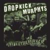 The Boys Are Back - Single, Dropkick Murphys