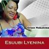 Esuubi Lyenina, Grace Nakalema