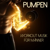 Pumpen - Workout Musik für Männer
