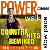 Power Walk - Country Hits Remixed (60 Minute Non-Stop Mix)