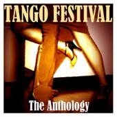 Tango Festival - The Anthology