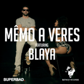 Mêmo a Veres (feat. Blaya)