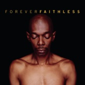 Forever Faithless - The Greatest Hits