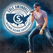 Cole Swindell - Down Home Sessions - EP  artwork