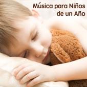 Música para Niños de un Año: Música para Dormir Niños
