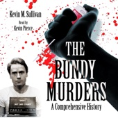 The Bundy Murders: A Comprehensive History (Unabridged) - Kevin M. Sullivan Cover Art