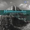 Mendelssohn: Symphony 3-5 - 5 Overtures, Riccardo Muti